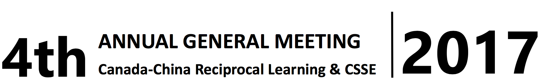 4th Canada-China Reciprocal Learning & CSSE Annual General Meeting